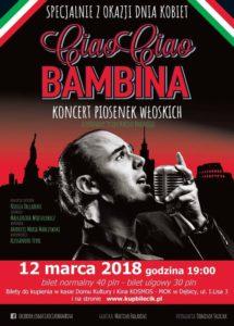 Spektakl muzyczny: Ciao Ciao Bambina @ Dom Kultury i Kino Kosmos | Dębica | Województwo podkarpackie | Polska