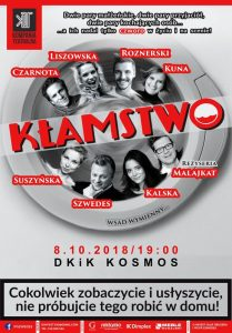 """Spektakl """"Kłamstwo"""" @ Dom Kultury i Kino Kosmos"""