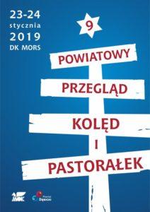 9. Powiatowy Przegląd Kolęd i Pastorałek @ Dom Kultury MORS