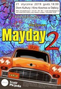 Spektakl: Mayday 2 @ Dom Kultury i Kino Kosmos