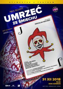 """Spektakl: """"Umrzeć ze śmiechu"""" @ Dom Kultury i Kino Kosmos"""
