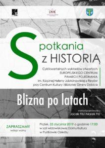 Spotkania z Historią: Blizna po latach @ Dom Kultury w Pustkowie Osiedlu
