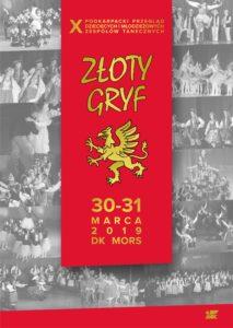 """X Podkarpacki Przegląd Zespołów Tanecznych """"Złoty Gryf"""" @ Dom Kultury MORS"""